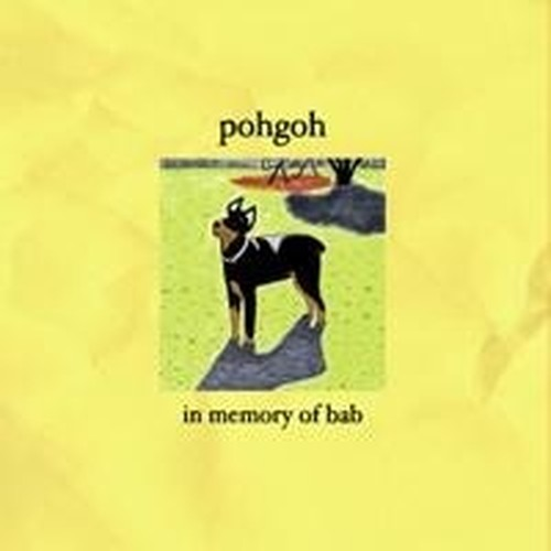 "POHGOH ""IN MEMORY OF BAB"" / LP+mp3"