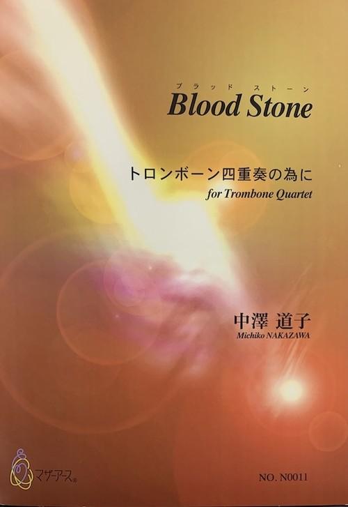 N0011 Blood Stone(Trombone 4/M. NAKAZAWA /Full Score)