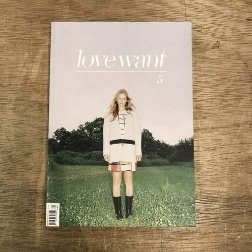 lovewant #5 [LOVE WANT MAGAZINE]