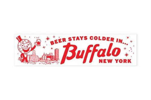 BEER STAYS COLDER IN BUFFALO Bumper Sticker