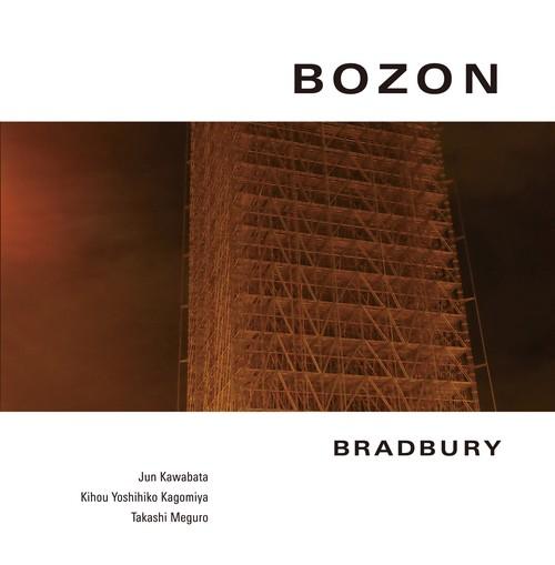 BOZON / BRADBURY