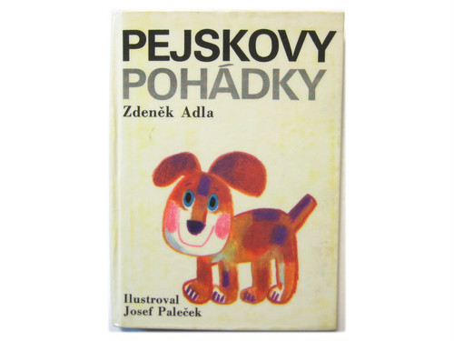 ヨゼフ・パレチェク「PEJSKOVY POHADKY」1969年
