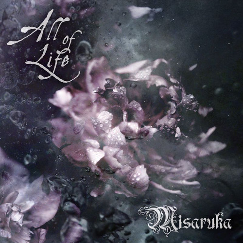 Misaruka / All of Life