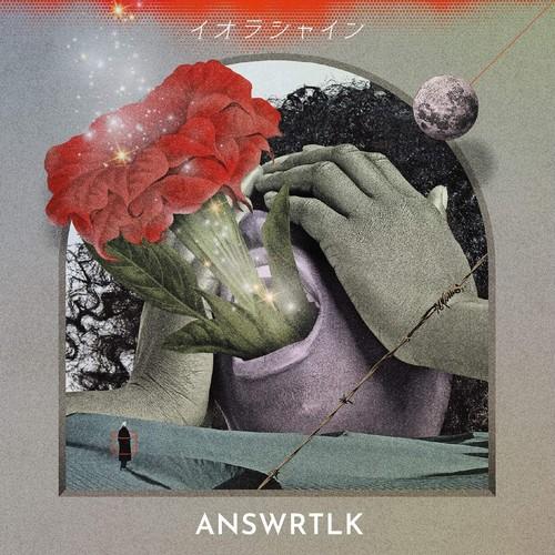 イオラシャイン / ANSWRTLK [CD]