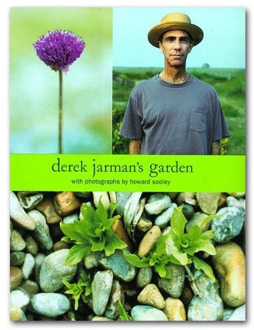 Derek Jarman's Garden | Howard Sooley | Thames & Hudson | 1995
