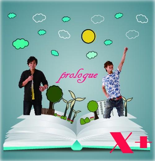 X+ 2nd アルバム「prologue」
