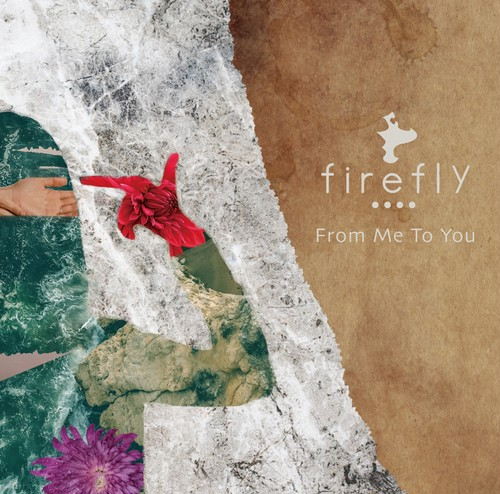 """◼︎firefly """"From Me To You"""""""