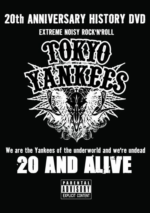 【TOKYO YANKEES】20 and ALIVE