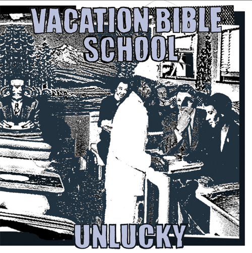 vacation bible school / unlucky cd