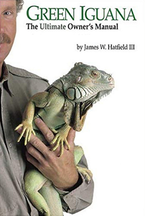 Green Iguana  - The Ultimate Owner's Manual (First edition)