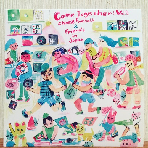 V/A 「Come Together!Vol.2」Chinese Football and Friends in Japan CD