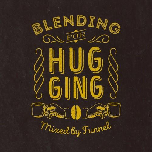 DJ FUNNEL / Blending For Hugging