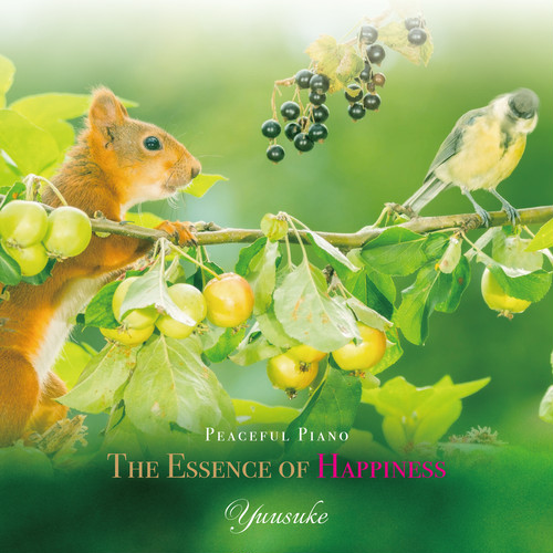 CDアルバム・ピアノアルバム「The Essence of Happiness」/Yuusuke