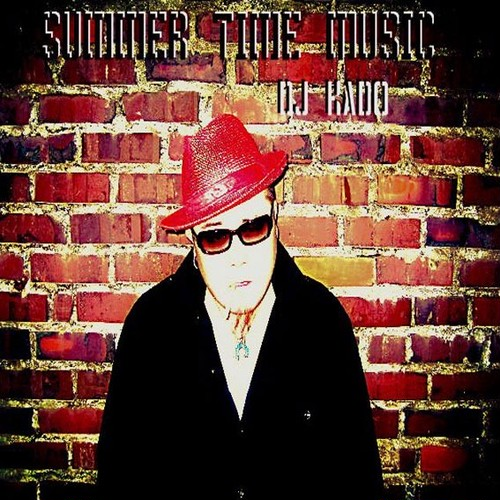 SUMMER TIME MUSIC / DJ KADO