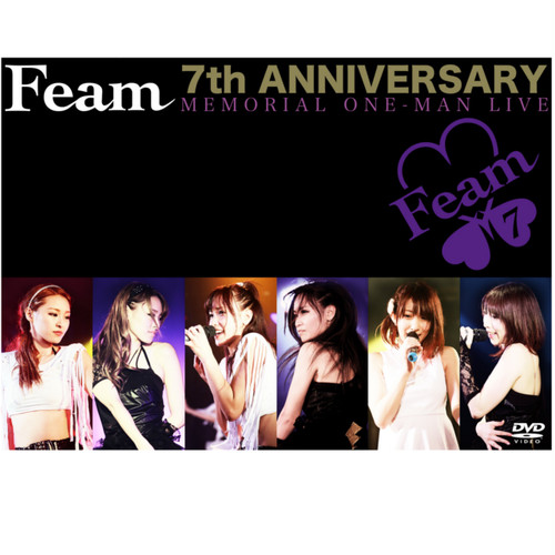 【SALE】Feam 7th ANNIVERSARY MEMORIAL ONE-MAN LIVE/Feam