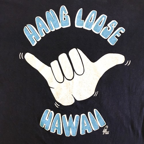 HANG LOOSE HAWAII Tee
