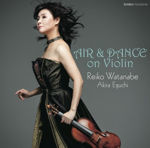 [SACD Hybrid] 渡辺玲子 & 江口 玲/AIR & DANCE on Violin