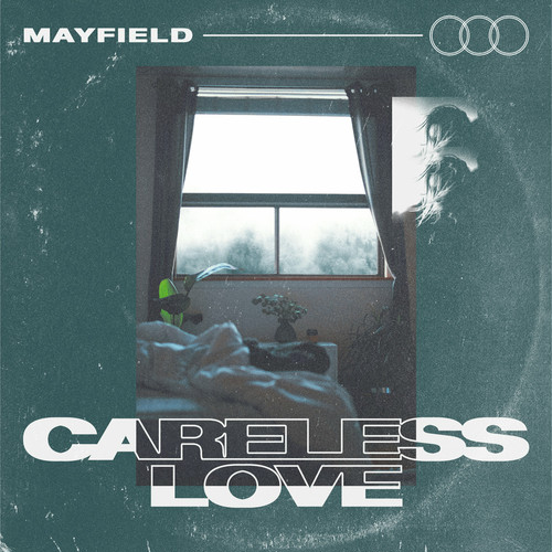 【Melodic Hardcore】Careless Love/Mayfield