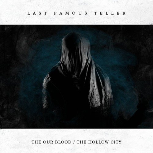 【DISTRO】LAST FAMOUS TELLER / The Our Blood/The Hollow City