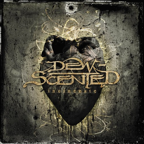 "DEW-SCENTED ‎""Incinerate""  (輸入盤)"