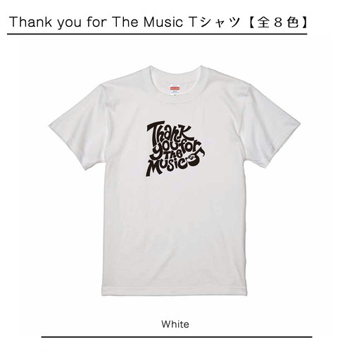 Thank you for The Music Tシャツ【全8色】(T-shirt  8-colors)