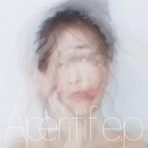 1st EP「Aperitif e.p」