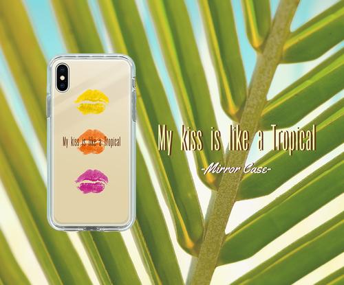 My kiss is like a Tropical   iPhoneX/8/8plus/7/7plus キスマーク 可愛い オシャレ マリリン ミラーケース