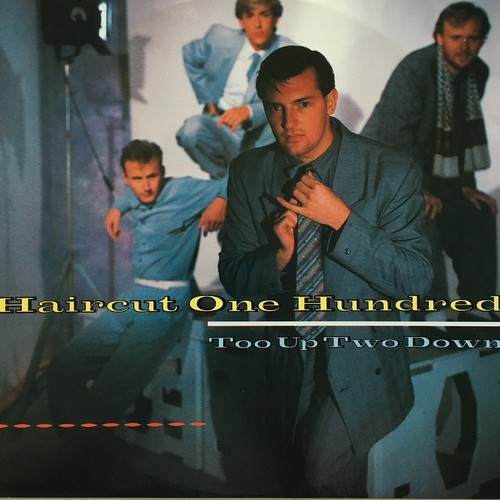 【12inch・英盤】Haircut One Hundred / Too Up Two Down