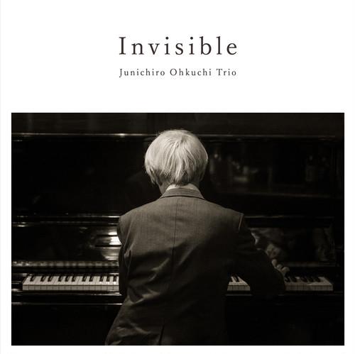 大口純一郎トリオ/Invisible