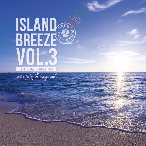 【SHURI SQUAD】ISLAND BREEZE VOL.3 [CD]
