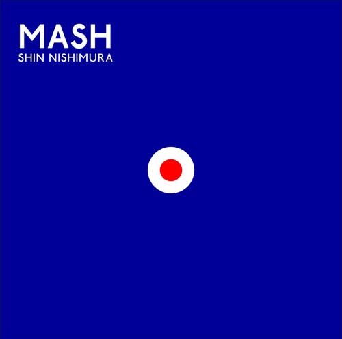 """CD - Shin Nishimura 4th Album """"MASH"""""""