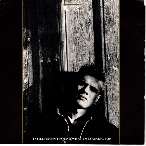 【7inch・英盤】U2 / I Still Haven't Found What I'm Looking For