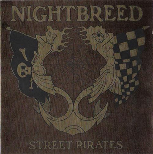 NIGHT BREED - Street Pirates CD