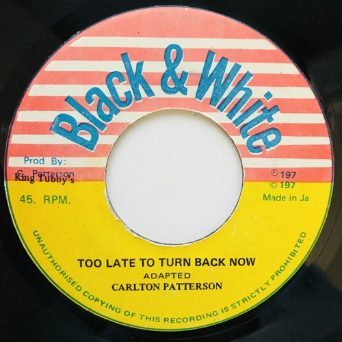 Carlton Patterson - Too Late To Turn Back Now【7-11039】