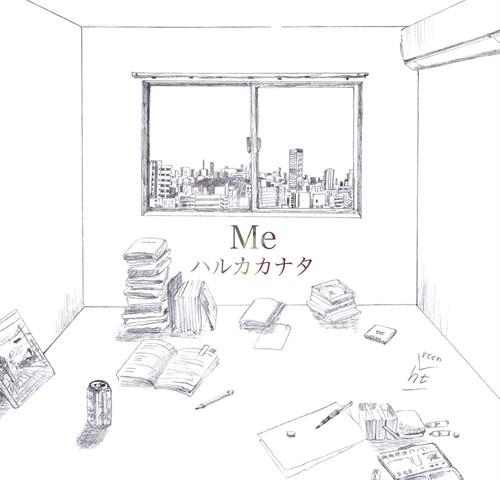 ハルカカナタCD ''Me''