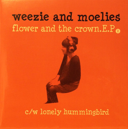 weezie and moelies / flower and the crown ep cd