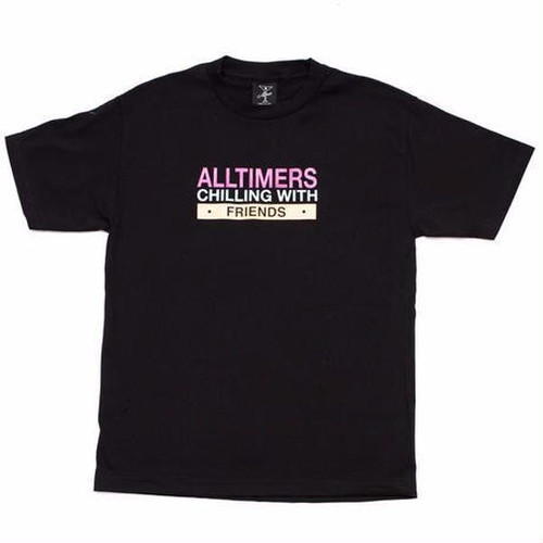 ALLTIMERS / CHILLING WITH FRIENDS TEE