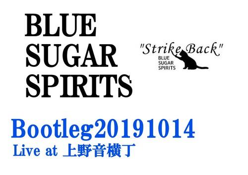 Bootleg20191014 Live at 上野音横丁