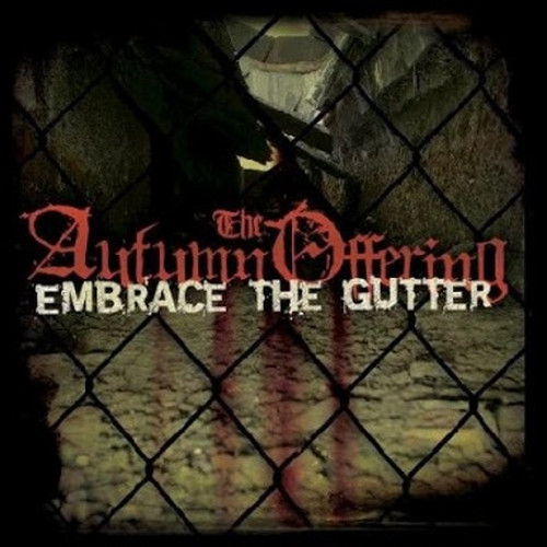 【USED】THE AUTUMN OFFERING / EMBRACE THE GUTTER