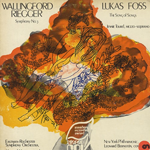 WALLINGFORD RIEGGER, LUKAS FOSS - Symphony No. 3 / The Song Of Songs