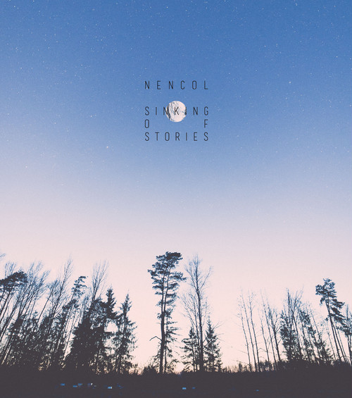Nencol 「Sinking of Stories」