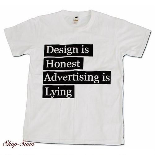 design is honest advertising is lying プリントTシャツ