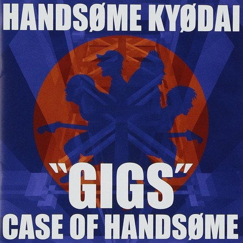 "ハンサム兄弟 CD「""GIGS""CASE OF HANDSOME」"