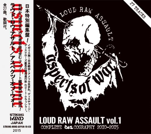 ASPECTS OF WAR - LOUD RAW ASSAULT VOL.1