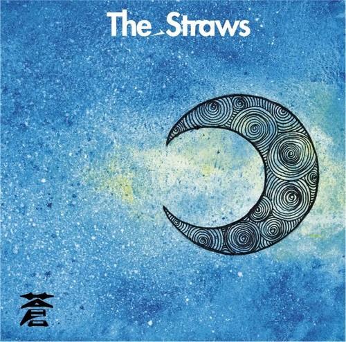 "The_Straws ""蒼"""