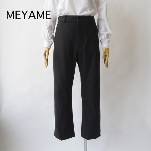 MEYAME/メヤメ・Everyday Slacks