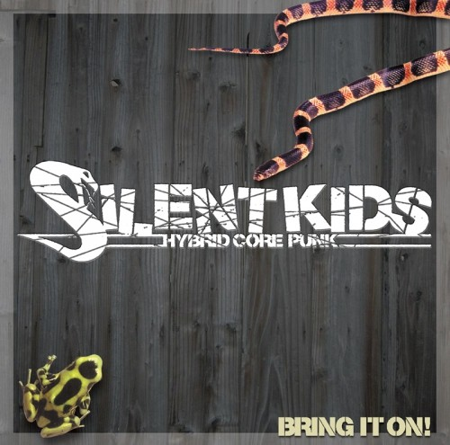 BRING IT ON!!(SILENT KIDS)