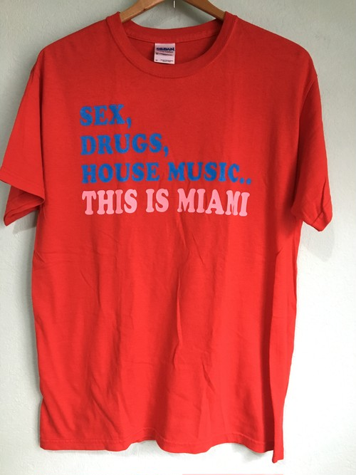 US ビンテージ SEX,DRUGS,HOUSE MUSIC..THIS IS MIAMI Tシャツ/ ハウス 音楽 90s 00s