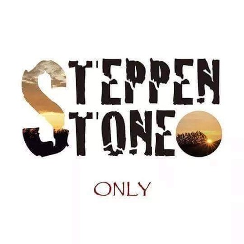 STEPPEN STONE 「ONLY」