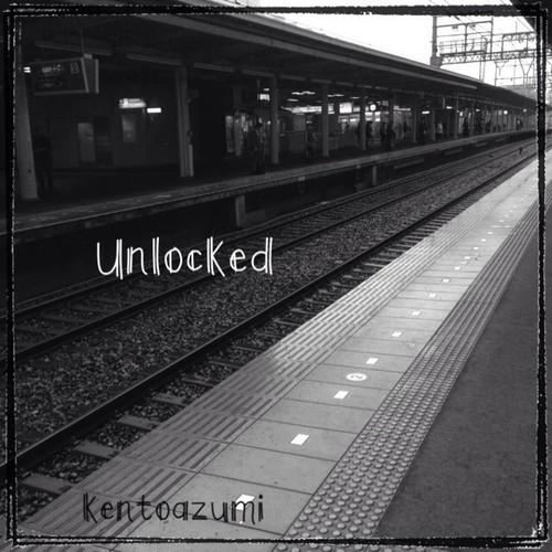 kentoazumi 18th 配信限定シングル Unlocked(MP3)